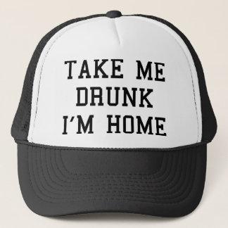 Take Me Drunk I'm Home Trucker Hat