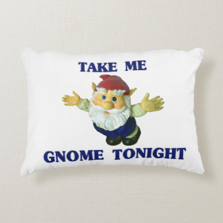 Take Me Gnome Tonight Accent Pillow