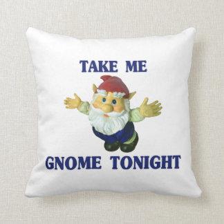 Take Me Gnome Tonight Throw Pillow