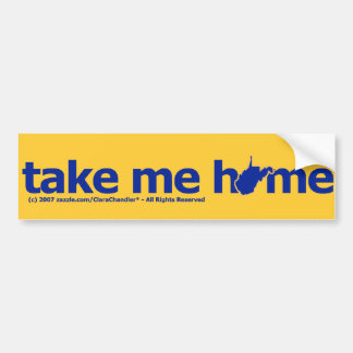 Take Me Home Bumpersticker Bumper Sticker
