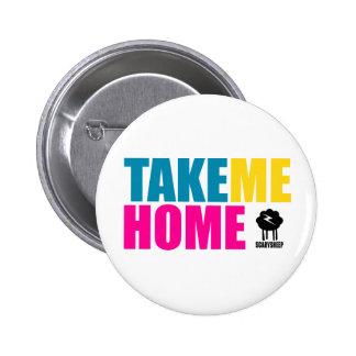 Take Me Home Pins