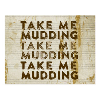 Take Me Mudding Postcard