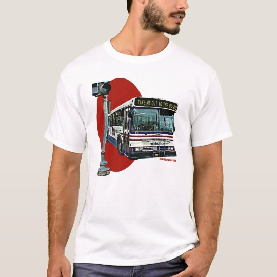 Take Me Out On The Bus T-Shirt