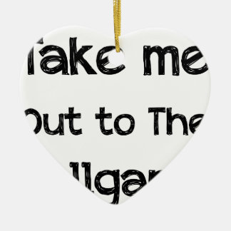 Take Me Out To The Ball Game Ceramic Ornament