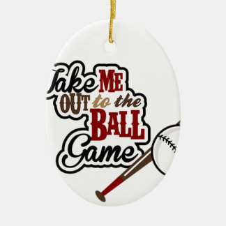 Take Me Out To The Ball Game design Ceramic Ornament