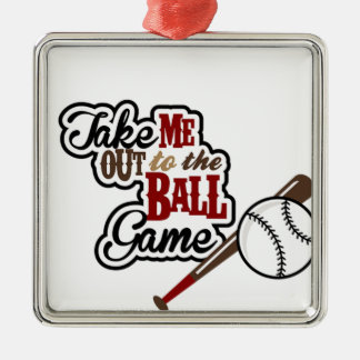Take Me Out To The Ball Game design Metal Ornament