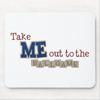Take me out to the ball game mouse pad