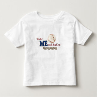 Take Me Out to the Ball Game Toddler T-shirt
