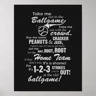 Take Me Out To The Ballgame - Black Poster