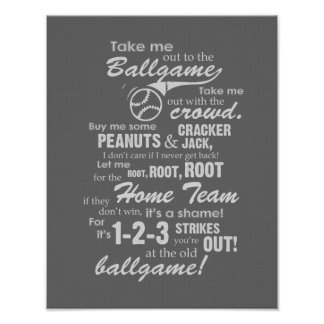 Take Me Out To The Ballgame - Gray Poster