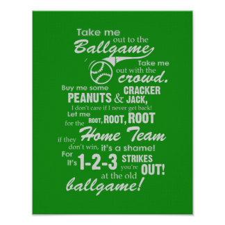 Take Me Out To The Ballgame - Green Poster