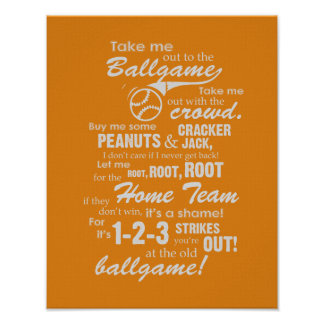 Take Me Out To The Ballgame - Orange Poster
