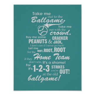 Take Me Out To The Ballgame - Teal Poster