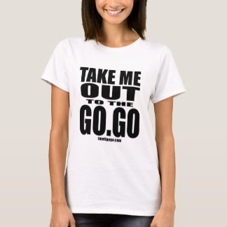 Take Me Out To The Go-Go - White Tee