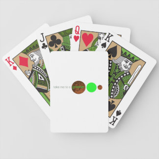 Take me to a greener planet. bicycle playing cards