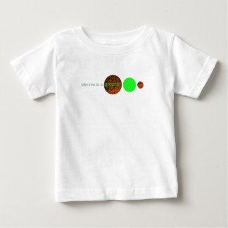 Take me to a greener planet. shirt