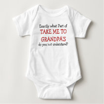 Take Me To Grandpa's Baby Infant Bodysuit
