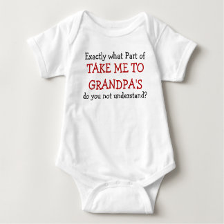 Take Me To Grandpa's Baby Infant Bodysuit