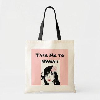 Take Me to Hawaii Tote Bag