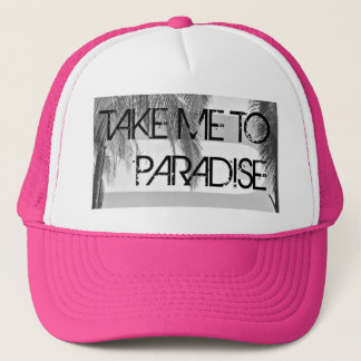 Take Me To Paradise Pink Women's Trucker Hat
