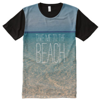 Take Me to the Beach Ocean Summer Blue Sky Sand All-Over-Print T-Shirt