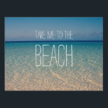 """Take Me to the Beach Ocean Summer Blue Sky Sand Lawn Sign<br><div class=""""desc"""">A wonderful day at the beach,  with blue skies,  golden sand and calm ocean waters. The image is a tropical island sea photo that I shot in Guam. I added the quote """"Take me to the beach"""",  to celebrate summer. Customize with your names and other text.</div>"""