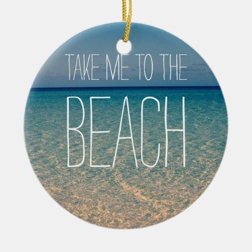 Take Me to the Beach Ocean Summer Blue Sky Sand Christmas Tree Ornaments