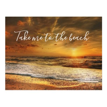 Take Me to the Beach Ocean Sunset Photo Postcard