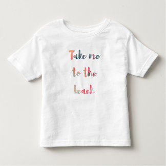 Take Me to the Beach Watercolor Toddler Top