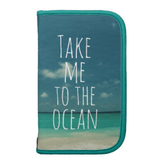 Take Me to the Ocean Planners
