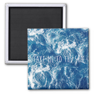 Take me to the sea 2 inch square magnet