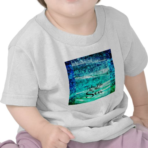 Take Me to the Sea, Colorful Typography Abstract T-shirts