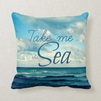 TAKE ME TO THE SEA PILLOW