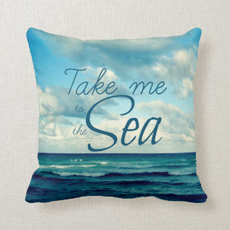 TAKE ME TO THE SEA THROW PILLOW