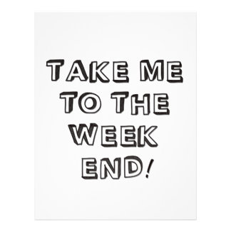 Take Me To The Weekend Letterhead