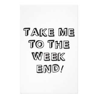 Take Me To The Weekend Stationery