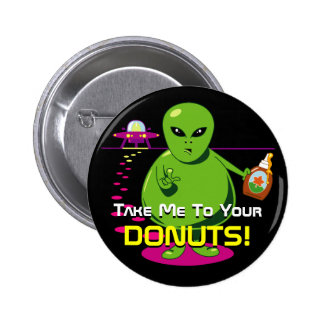 Take Me To Your Donuts! Button