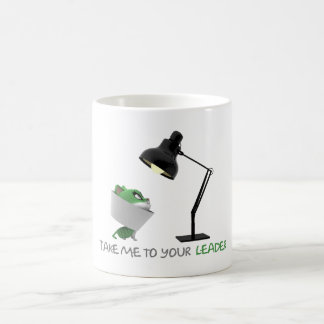 'Take Me To Your LEADER' Funny Quote Coffee Mug