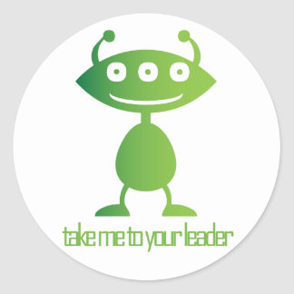 Take Me To Your Leader Stickers