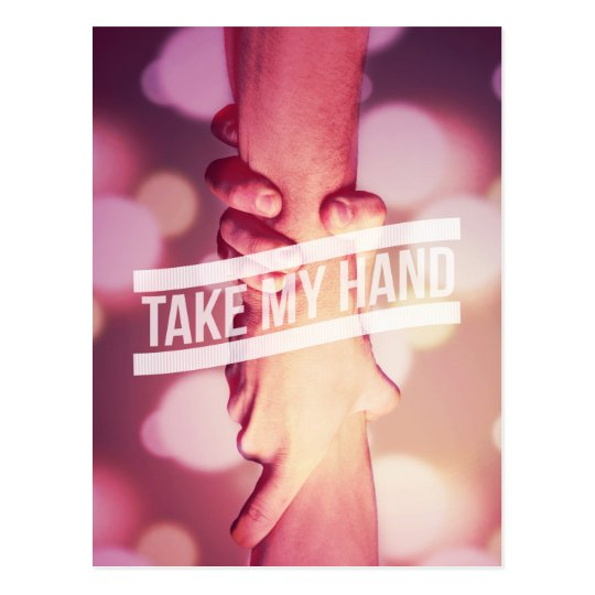 Take My Hand Postcard