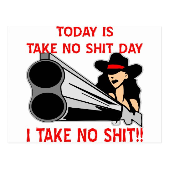 Take No Shit Day! Girl With Gun Postcard