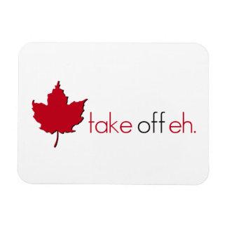 Take Off Eh Rectangular Photo Magnet