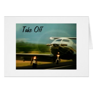 TAKE OFF-ENJOY YOUR NEW ADVENTURE GREETING CARD