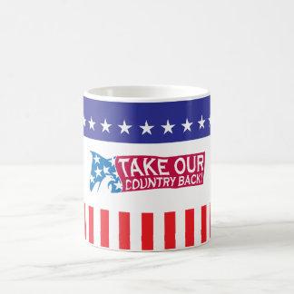 Take Our Country Back Coffee Mug