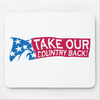 Take Our Country Back Mouse Pad