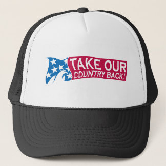 Take Our Country Back Trucker Hat
