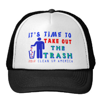 Take Out The Trash Shirt Trucker Hat