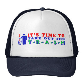 Take Out The Trash Trucker Hat