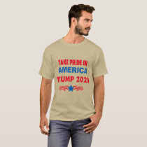 Take pride In America Trump 2020 T-Shirt