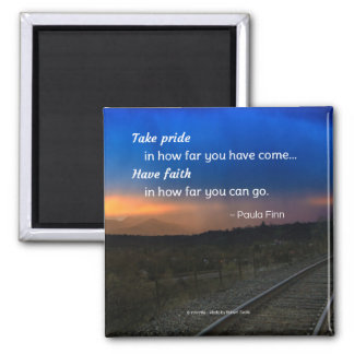 Take pride in how far you have come... 2 inch square magnet